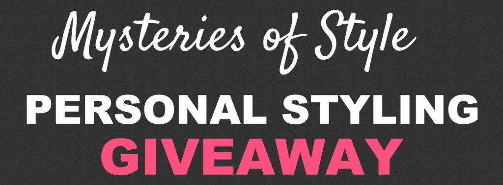 GIVEAWAY: Personal Styling – Closed