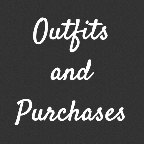 OUTFITS AND PURCHASES